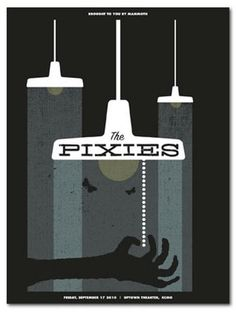 Gig Posters: Screenprinted Band Art The Pixies concert poster at the Uptown Theater, Kansas City- Sep 2010 hand made 4 color screen print measures 18 x 24 inches edition- 200 artist: Dan Padavic (Vahalla Studios) Rock Posters, Band Posters, Music Posters, Ode An Die Freude, Illustration Photo, Saul Bass, The Design Files, Shows, Art Design