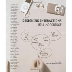 Designing Interactions by Bill Moggridge - MIT Press Ltd - ISBN 10 0262134748 - ISBN 13 0262134748 - A pioneer in interaction design tells… Interaktives Design, Book Design, Urban Design, Design Ideas, Design Thinking, Seven Habits, Larry Page, Human Centered Design, Interaction Design