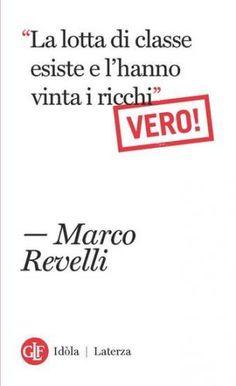 Prezzi e Sconti:  la lotta di classe esiste e l'hanno vinta i  ad Euro 5.99 in #Marco revelli #Book politiche economiche