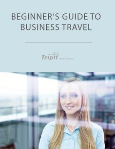 "Getting ready for your first business trip? This guide to business travel will help you navigate all the ""extra baggage"" that comes with working on the road. Work Travel, Business Travel, Packing List For Travel, Travel Tips, Travel Information, Trip Planning, Family Travel, Traveling By Yourself, Travel Destinations"