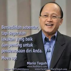 36 best mario teguh images on pinterest mario indonesia and clip art move up marioindonesiamotivational reheart Choice Image