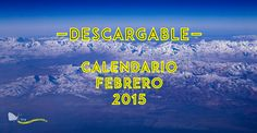 Calendario de febrero 2015 #calendario #febrero2015 #descargable #free #gratis #landscapephotography #incondicionalmente  #freedownload #2015 #desktop #smartphone #laptop #tablet #mobile #incondicionalmenteblog #incondicionalmente