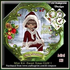 Mini Kit -Sweet Xmas Girl # 1 by Di Simpson A lovely and sweet xmas card design. There are 3 pages to print out in this design. Topper with…