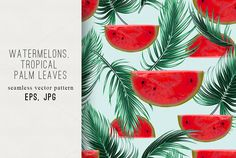 Watermelons,palm leaves pattern  @creativework247