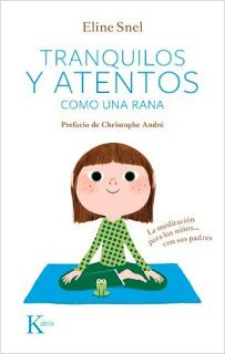 tranquilos y atentos como una rana eline snel 9788499882420 Mindfulness For Kids, Brain Gym, Relaxing Yoga, Yoga For Kids, Kids Education, Excercise, Classroom Management, Kids And Parenting, Kids Learning