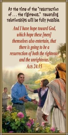 Job 14:14 If a man dies, can he live again? I will wait all the days of my compulsory service Until my relief comes. 15 You will call, and I will answer you. You will long for the work of your hands