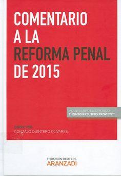 https://flic.kr/p/vqomcU | Comentario a la reforma penal de  2015 / Gonzalo QuinteroOlivares, 2015 | encore.fama.us.es/iii/encore/record/C__Rb2667952?lang=spi