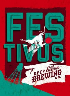 Festivus: The Holiday for the Rest of Us--- 2013 New Year's Eve Annual Seinfeld Holiday Tribute Party from My Big Day Company in Old Town Fort Collins The Rest Of Us, Festivus, Seinfeld, Fort Collins, Brewing Co, Label Design, New Years Eve, Old Town, Brewery