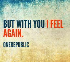 Feel again- one republic