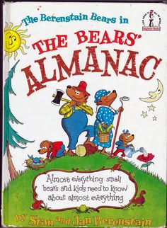 Vintage Books for the Very Young: The Berenstain Bears in The Bears' Almanac by Jan and Stan Berenstain.  Random House, 1973.