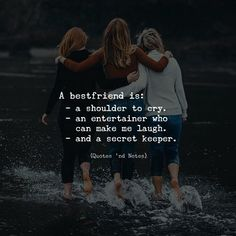 A bestfriend is: - a shoulder to cry. - an entertainer who can make me laugh. - and a secret keeper. via (http://ift.tt/2yu0dRh)
