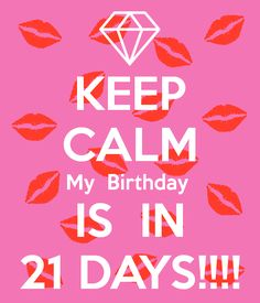 Image result for 21 days for my birthday in pink