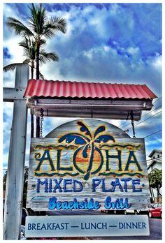 Aloha Mixed Plate - Lahina, Maui HI ~ one of my favorite places to eat on Maui!