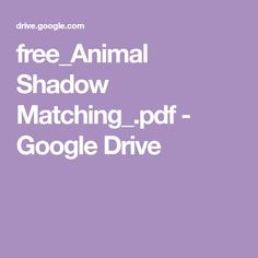free_Animal Shadow Matching_.pdf - Google Drive Color Worksheets For Preschool, Farm Animals Preschool, Farm Animal Crafts, Zoo Activities, File Folder Games, Games For Toddlers, Toddler Games, Farm Theme, Busy Book