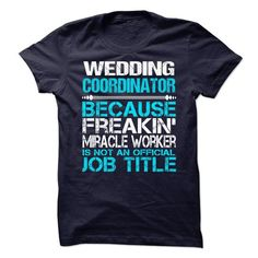 Wedding Coordinator T Shirts, Hoodie