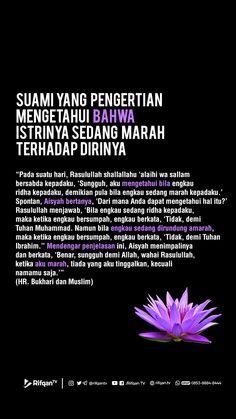 Ciri suami yang baik 🥰 Islamic Quotes, Muslim Quotes, Me Quotes, Motivational Quotes, Islam Marriage, Learn Islam, Islamic World, Quran, Allah