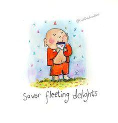 Savor fleeting delights {today's doodle}
