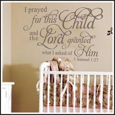 1 Samuel Nursery- I Prayed For This Child Wall Sticker