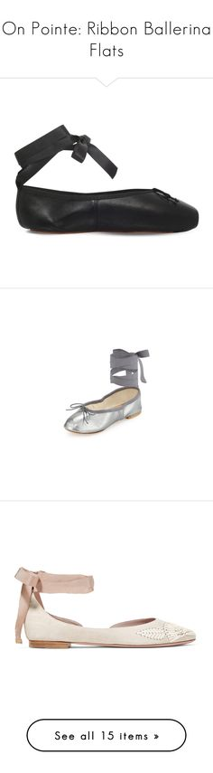 """""""On Pointe: Ribbon Ballerina Flats"""" by polyvore-editorial ❤ liked on Polyvore featuring balletflats, shoes, flats, black ballet shoes, black flats, black leather flats, ballet shoes, black ballerina flats, gunmetal and shoes ballerina flats"""