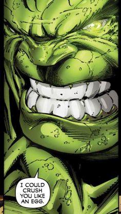 I could crush you like an egg! #hulk
