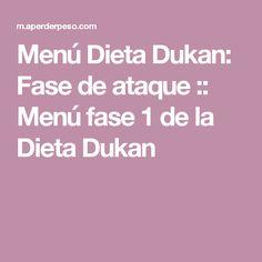 Menú Dieta Dukan: Fase de ataque :: Menú fase 1 de la Dieta Dukan
