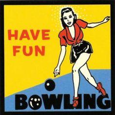 retro-- Have Fun Bowling