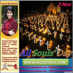 All Souls' Day All Souls Day in the United States is dedicated to prayers for the dead. The Day of the Dead is also celebrated on this day. Many western churches annually observe All Souls Day on November 2 and many eastern churches celebrate it prior to Lent and the day before Pentecost.  #RuzanKhambatta #Day #specialcelebration #PoliceHEART1091 #PoliceHEART #Entrepreneur #Celebrate #WorldDay #National #NationalDay #InternationalDay #International #UN #US #SpecialDay #India #AllSouls'Day