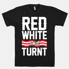 Land of the Free, Home of the Turnt.