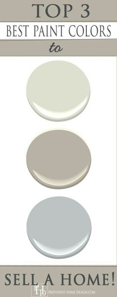 Top 3 paint colors for Home Staging!