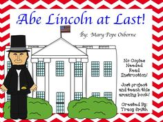 Abe Lincoln at Last!  No Copies - No Paper reading instruction!  LOVE THIS BOOK!