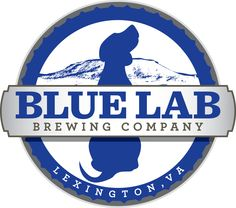 Lexington's first and only micro-brewery! Description Blue Lab Brewing is a small micro-brewery that produces fresh small batch ales. Enjoy pints on premise or purchase growlers Liter and 2 Liter) to go. Kegs also available. Brewery Logos, Local Brewery, Beer Company, Brewing Company, Virginia Is For Lovers, Beer Lovers, Craft Beer, Lab, Spring Term
