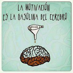 Motivación la gasolina del cerebro