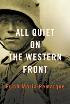 how war changes people in all quiet on the western front by erich maria remarque Erich maria remarque's novel all quiet on the western front accurately describes both the horrors and honors of war if the army would require this novel to be read before enlistment, more men would be better prepared for the feelings that await them in the military.