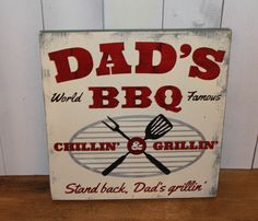 DAD's BBQ Sign/Grill Sign/Humorous by TheGingerbreadShoppe on Etsy, $29.95