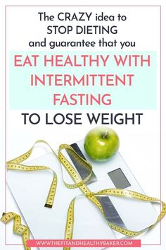 Intermittent fasting for weight loss is a simple, healthy way to lose weight. It is my new dieting secret weapon Best Diet Foods, Best Weight Loss Foods, Healthy Food To Lose Weight, Fast Weight Loss Tips, Trying To Lose Weight, Weight Loss Diet Plan, Losing Weight Tips, Best Diets, Healthy Eating