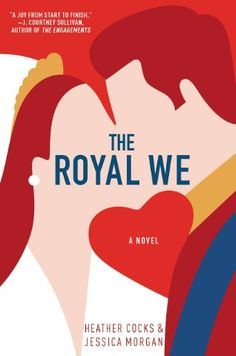 June 2015.  The Royal We by Heather Cocks & Jessica Morgan.  Entertaining, funny, maybe a little long. Fan fiction on surface, but has deeper insights and lessons.