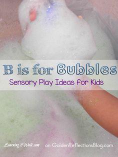 Some fun Bubbles sensory play ideas for kids. www.GoldenReflectionsBlog.com