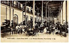 Casino Palace hotel - Port Said In 1913