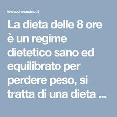 La dieta delle 8 ore è un regime dietetico sano ed equilibrato per perdere peso, si tratta di una dieta a tempo limitato che prevede un digiuno di 8 ore al giorno. Questa dieta è utile per impedire l'accumulo di grassi nel corpo e accelerare il metabolismo. L'ideale, per seguire alla lettera questa dieta, è … Oreo, Health Fitness, Lifestyle, Food Food, Gym, Sport, Beauty, Medicine, Per Diem