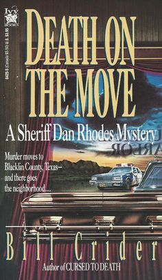 Bitter Tea and Mystery: Death on the Move: Bill Crider