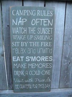 Camping Rules Sign. Maybe I could do this on canvas or Duck Cloth for the popup...