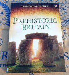 Călători printre cărți: Usborne History of Britain: Prehistoric Britain