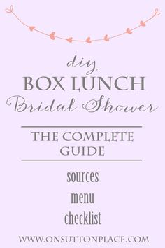 Everything you need to plan the perfect box lunch bridal shower! From onsuttonplace.com.