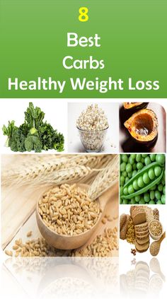 Best Carbs That Incorporates a Healthy Weight Loss #weightloss #bestcarbs