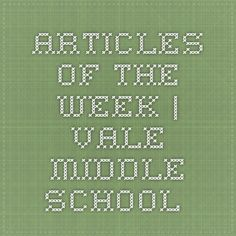 This is an amazing site for middle school nonfiction articles of the week. Articles of the Week | Vale Middle School