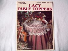 Lacy Table Toppers-Crocheted Doily Patterns-Leisure arts Book/Booklet/Leaflet/Doilies pattern. $5.00, via Etsy.
