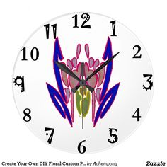 Create Your Own DIY Floral Custom Personalized art Large Clock #beautiful #amazing #stuff and #gift #products #sold on #zazzle