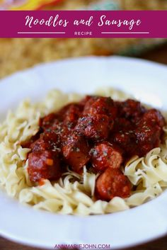Sausage and Noodles Quick Meal