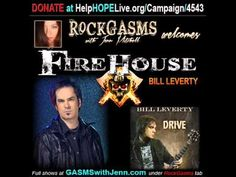 RockGasms with Jenn Mitchell- Bill Leverty of Firehouse Interview