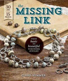 The Missing Link by Cindy Wimmer This is going to be a great book. Cindy's work is beautiful, creative, and thoroughly professionally made. I want one of everything she's ever done! Can't wait for her book.